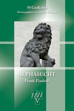 Alphasucht von Findeiß,  Frank, Werhand,  Martin