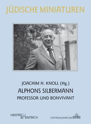 Alphons Silbermann von Knoll,  Joachim H., Krüger,  Udo Michael, Schoeps,  Julius H., Stoffers,  Manfred