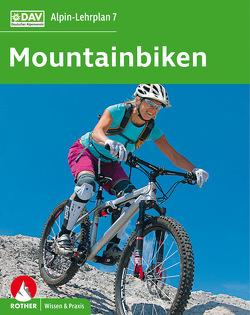 Alpin-Lehrplan 7: Mountainbiken von Bielig,  Norman, Bornhak,  Antje, Laar,  Matthias