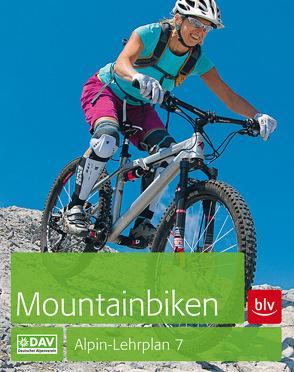 Alpin-Lehrplan 7: Mountainbiken von Head,  Alex, Laar,  Matthias