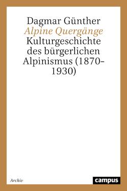 Alpine Quergänge von Günther,  Dagmar