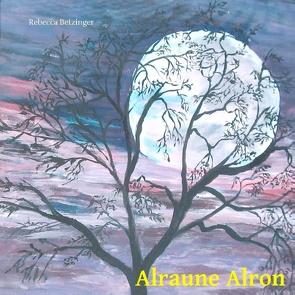Alraune Alron von Betzinger,  Rebecca