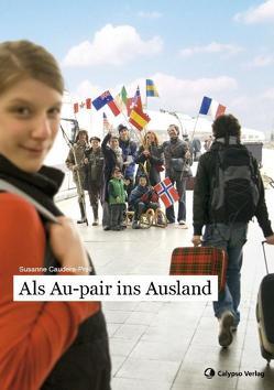 Als Au-pair ins Ausland von Caudera-Preil,  Susanne