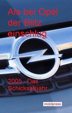 Als bei Opel der Blitz einschlug von Zimmermann,  Gerd