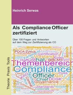 Als Compliance Officer zertifiziert von Serwas,  Heinrich
