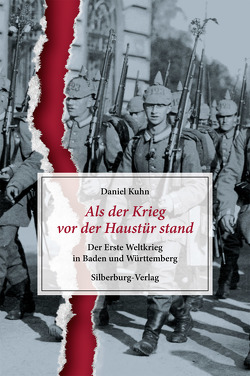 Als der Krieg vor der Haustür stand von Kuhn,  Daniel