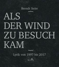 Als der Wind zu Besuch kam von Bretschneider,  Peter, Seite,  Berndt