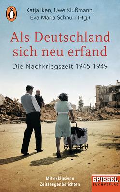 Als Deutschland sich neu erfand von Klußmann,  Uwe, Schnurr,  Eva-Maria