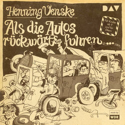 Als die Autos rückwärts fuhren … Vinyl-Ausgabe (Schallplatte) von Gross,  Karlheinz, u.v.a., Venske,  Henning, Vogel,  Ursula