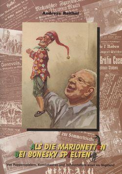Als die Marionetten bei Bonesky spielten von Raithel,  Andreas, Röder,  Curt