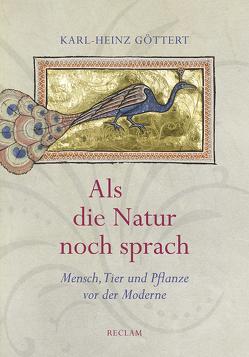 Als die Natur noch sprach von Göttert,  Karl-Heinz