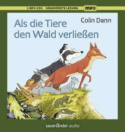 Als die Tiere den Wald verließen von Dann,  Colin, Neckenauer,  Ulla, Teschner,  Uve