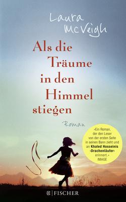 Als die Träume in den Himmel stiegen von Goga-Klinkenberg,  Susanne, McVeigh,  Laura