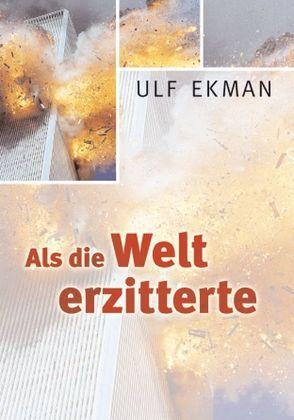 Als die Welt erzitterte von Ekman,  Ulf