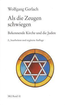 Als die Zeugen schwiegen von Bethge,  Eberhard, Gerlach,  Wolfgang