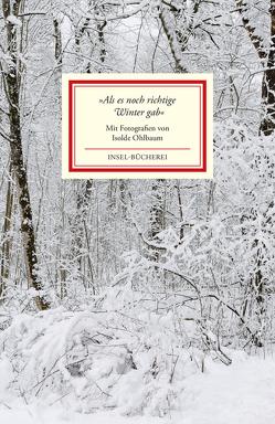 »Als es noch richtige Winter gab« von Ohlbaum,  Isolde, Reiner,  Matthias