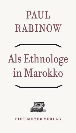 Als Ethnologe in Marokko von Badal,  Yvonne, Bellah,  Robert N., Bourdieu,  Pierre, Rabinow,  Paul
