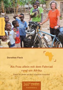 Als Frau allein mit dem Fahrrad rund um Afrika von Fleck,  Dorothee