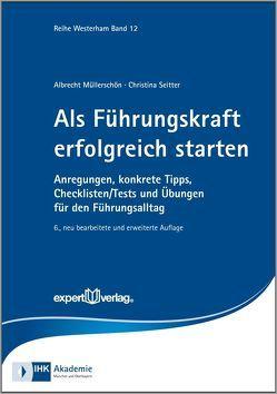 Als Führungskraft erfolgreich starten von Müllerschön,  Albrecht, Seitter,  Christina