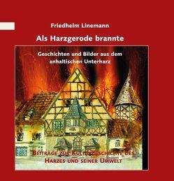 Als Harzgerode brannte von Linemann,  Friedhelm