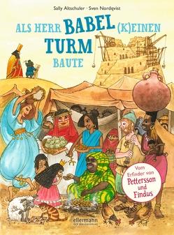 Als Herr Babel (k)einen Turm baute von Altschuler,  Sally, Hillebrandt,  Helene, Nordqvist & Eva M. Ålander,  Sven