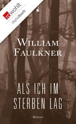 Als ich im Sterben lag von Carlsson,  Maria, Faulkner,  William