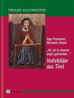 Als ich in schwerer Angst gestanden… von Drexel,  Hermann, Praxmarer,  Inge