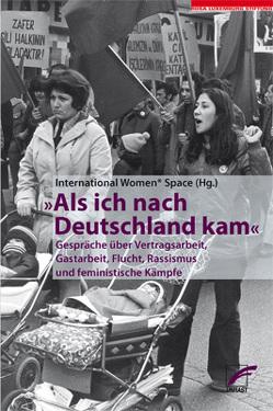 Als ich nach Deutschland kam von International Women* Space e.V.