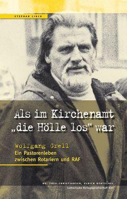 """Als im Kirchenamt """"die Hölle los"""" war von Linck,  Stephan"""