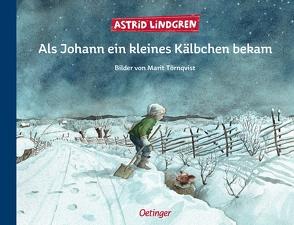 Als Johann ein kleines Kälbchen bekam von Kapoun,  Senta, Lindgren,  Astrid, Törnqvist,  Marit