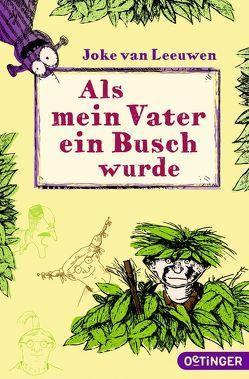 Als mein Vater ein Busch wurde von Ehlers,  Hanni, Leeuwen,  Joke van