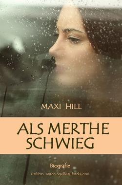 Als Merthe schwieg von Hill,  Maxi
