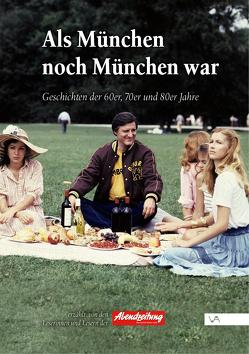 Als München noch München war von Abendzeitung München