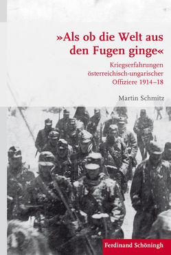 'Als ob die Welt aus den Fugen ginge' von Schmitz,  Martin