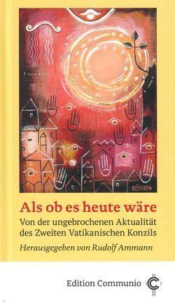 Als ob es heute wäre von Ammann,  Rudolf, Lang,  Manfred, Pottmeyer,  Hermann Josef, Urbanski,  Stanislaw