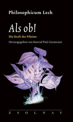 Als ob! von Liessmann,  Konrad Paul