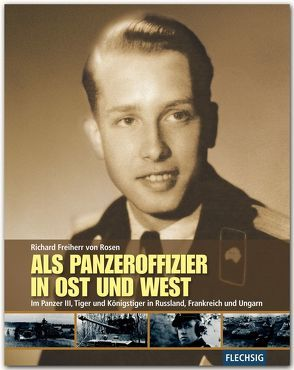 Als Panzeroffizier in Ost und West von Rosen,  Richard von