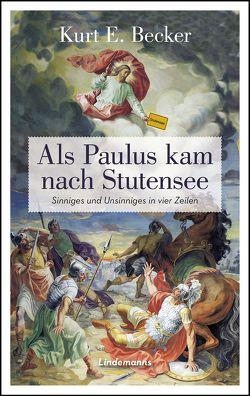 Als Paulus kam nach Stutensee von Becker,  Kurt E.
