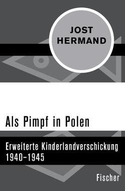 Als Pimpf in Polen von Hermand,  Jost