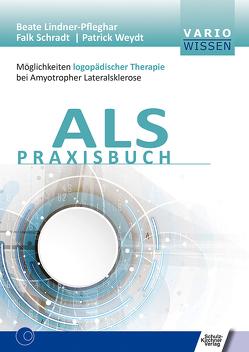ALS Praxisbuch von Lindner-Pfleghar,  Beate, Schradt,  Falk, Weydt,  Patrick
