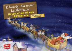 Als Santa Claus mit dem Schlitten kam. Kamishibai Bildkartenset. von Brandt,  Susanne, Lefin,  Petra