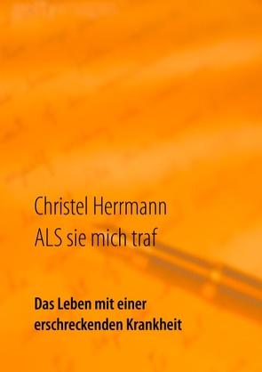 ALS sie mich traf von Herrmann,  Christel