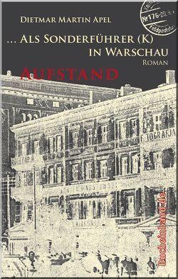 … Als Sonderführer (K) in Warschau von Apel,  Dietmar Martin