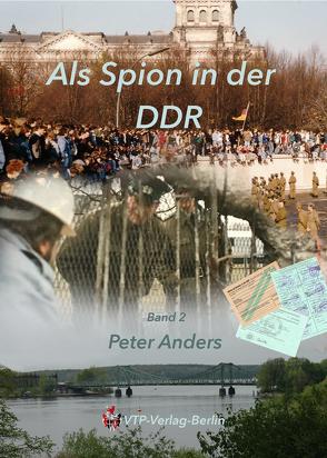 Als Spion in der DDR Teil 2 von Anders,  Peter, Pomplun,  Horst