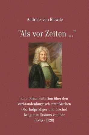 """""""Als vor Zeiten …"""" von von Klewitz,  Andreas"""