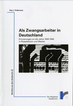 Als Zwangsarbeiter in Deutschland von Neugebauer,  Susanne, Pollemans,  Piet J