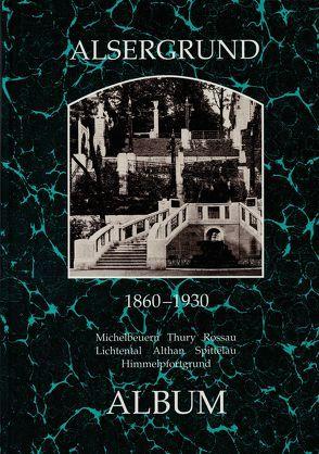 Alsergrund 1860-1930 von Lunzer,  Christian, Seemann,  Helfried