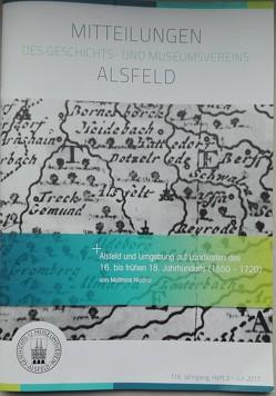 Alsfeld und Umgebung auf Landkarten des 16. bis frühen 18. Jahrhunderts (1550-1720) von Nicolai,  Matthias