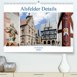 Alsfelder Details – eine Hommage (Premium, hochwertiger DIN A2 Wandkalender 2020, Kunstdruck in Hochglanz) von Eifert,  Sandra