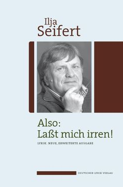 Also: Laßt mich irren! von Seifert,  Ilja